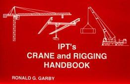 IPTs Crane and Rigging Handbook