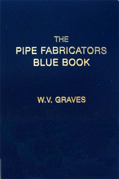 Pipefitter Com Pipefitter Books Pipe Fabricator S Blue Book