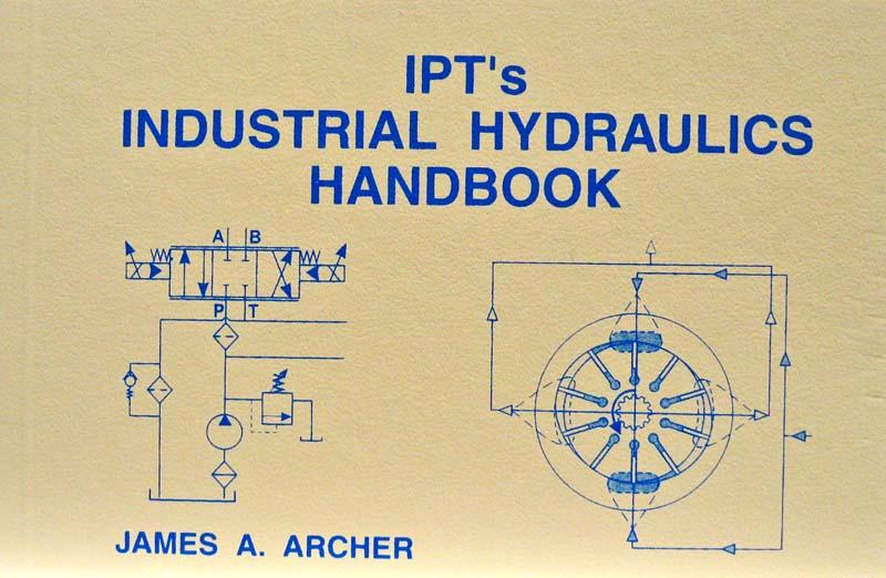 Pipefitter Ipt Books Ipts Industrial Hydraulics Handbook