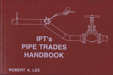 IPT's Pipe Trades Handbook